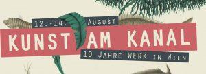 c-KUNST-AM-KANAL-10-Jahre-WERK-in-WIEN